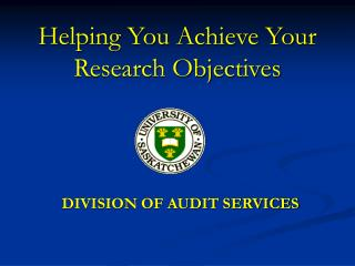 Helping You Achieve Your Research Objectives