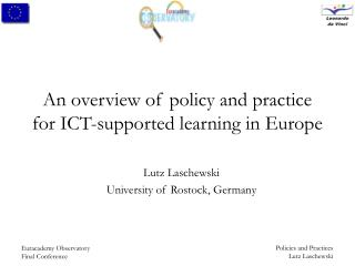 An overview of policy and practice for ICT-supported learning in Europe