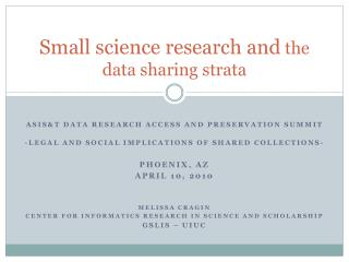 Small science research and  the data sharing strata