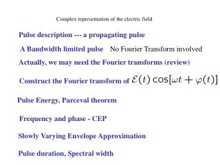 Complex representation of the electric field