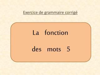 La    fonction  des    mots    5