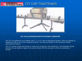 CIT CAP TIGHTENER