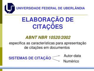 ELABORAÇÃO DE CITAÇÕES ABNT  NBR 10520/2002