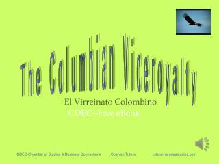 El  Virreinato Colombino                           CDEC--Free eBook
