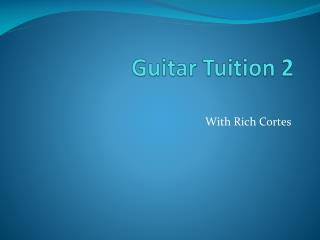 Guitar Tuition 2