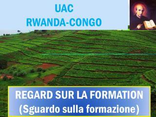 UAC  RWANDA-CONGO