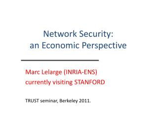 Network Security: an Economic Perspective