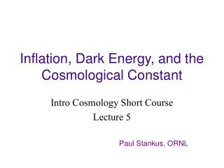 Inflation, Dark Energy, and the Cosmological Constant