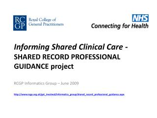 Informing Shared Clinical Care -  SHARED RECORD PROFESSIONAL GUIDANCE project
