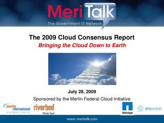 The 2009 Cloud Consensus Report