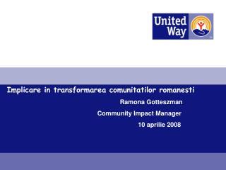 Implicare in transformarea comunitatilor romanesti  Ramona Gotteszman