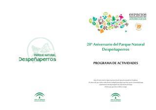 20º Aniversario del Parque Natural  Despeñaperros PROGRAMA DE ACTIVIDADES
