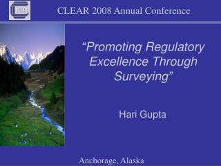 """Promoting Regulatory Excellence Through Surveying"""