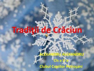 Tradi ţii de Crăciun