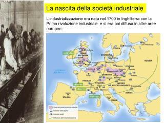 La nascita della società industriale
