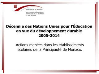 Décennie des Nations Unies pour l'Éducation en vue du développement durable 2005-2014