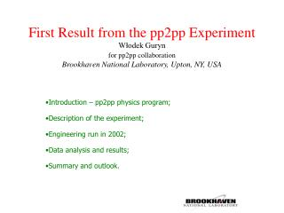 Introduction – pp2pp physics program; Description of the experiment; Engineering run in 2002;
