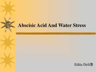 Abscisic Acid And Water Stress