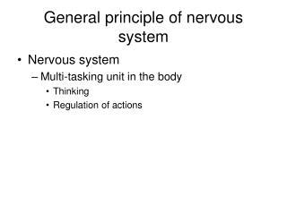 General principle of nervous system