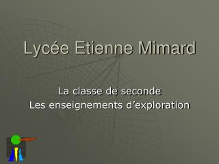 Lycée Etienne Mimard