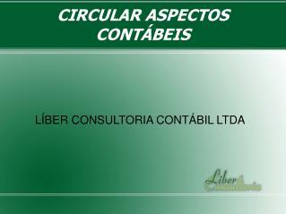 CIRCULAR ASPECTOS CONTÁBEIS