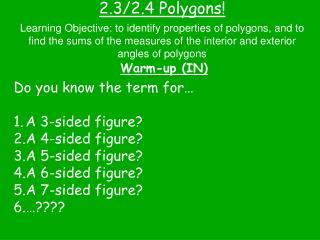 2.3/2.4 Polygons!