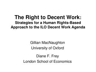 Gillian MacNaughton University of Oxford Diane F. Frey  London School of Economics