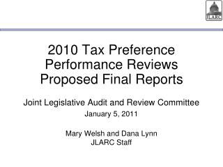 2010 Tax Preference Performance Reviews Proposed Final Reports