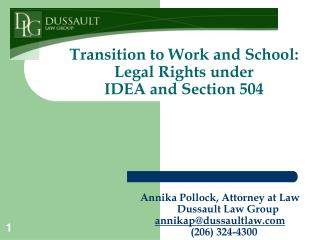 Transition to Work and School:  Legal Rights under  IDEA and Section 504
