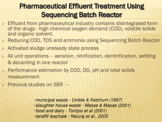 Pharmaceutical Effluent Treatment Using Sequencing Batch Reactor