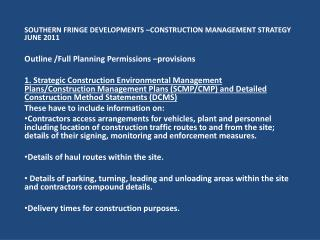 SOUTHERN FRINGE DEVELOPMENTS �CONSTRUCTION MANAGEMENT STRATEGY JUNE 2011