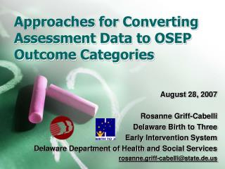 Approaches for Converting Assessment Data to OSEP Outcome Categories