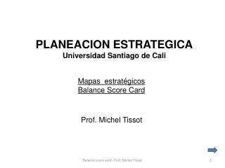 PLANEACION ESTRATEGICA Universidad Santiago de Cali
