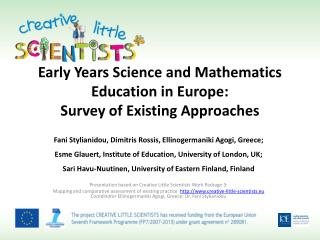 Early Years Science and Mathematics Education in Europe:  Survey  of Existing Approaches