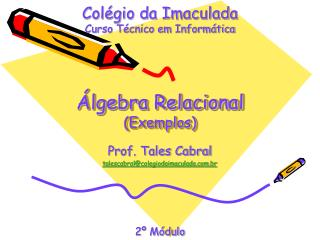 Álgebra Relacional (Exemplos)