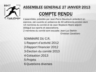 ASSEMBLEE GENERALE 27 janvier 2013