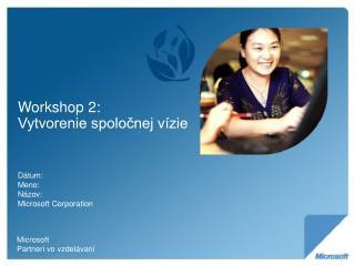 Workshop 2:  Vytvorenie spolocnej v zie