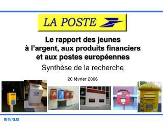 Le rapport des jeunes    l argent, aux produits financiers  et aux postes europ ennes
