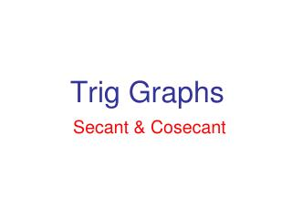 Trig Graphs