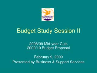 Budget Study Session II