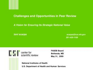 Challenges and Opportunities in Peer Review A Vision for Ensuring Its Strategic National Value