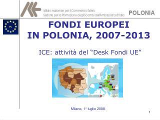 FONDI EUROPEI  IN POLONIA, 2007-2013