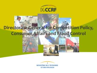 Directorate General for Competition Policy, Consumer Affairs and Fraud Control