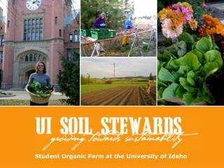 Student Organic Farm at the University of Idaho
