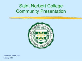 Saint Norbert College Community Presentation