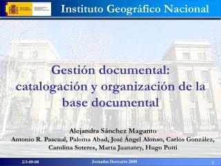 Gestión documental:  catalogación y organización de la base documental