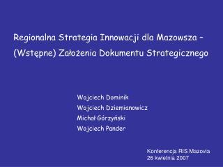 Regionalna Strategia Innowacji dla Mazowsza –  (Wstępne) Założenia Dokumentu Strategicznego
