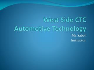 West Side CTC Automotive Technology