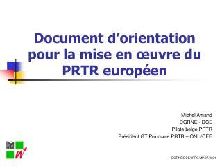 Document d'orientation pour la mise en œuvre du PRTR européen