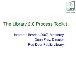 The Library 2.0 Process Toolkit